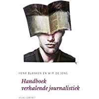 Handboek verhalende journalistiek (De schrijfbibliotheek)