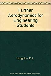 Further Aerodynamics for Engineering Students