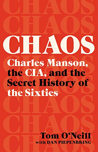 Book Cover: Chaos: Charles Manson, the CIA, and the Secret History of the Sixties