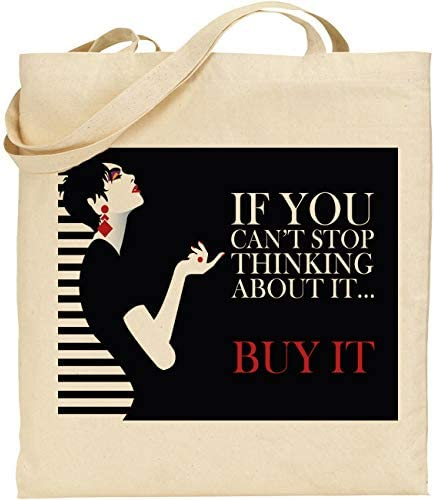 C&S If You Cant Stop Thinking About It Buy It Shopping ...