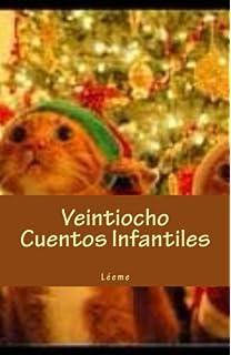 Veintiocho Cuentos Infantiles: Léeme (Spanish Edition)