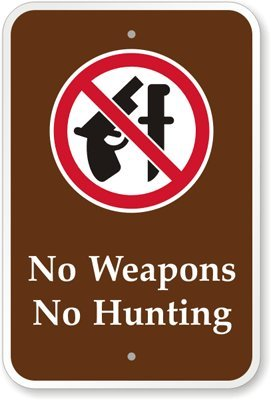 """No Weapons No Hunting (with Graphic) Sign, 18"""" x 12"""""""