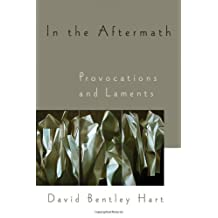 In the Aftermath: Provocations and Laments