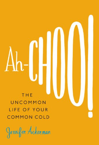Ah-Choo!: The Uncommon Life of Your Common (Groove Shopper)