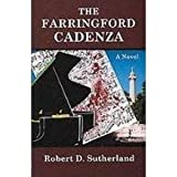 The Farringford Cadenza, Robert D. Sutherland, 093604408X