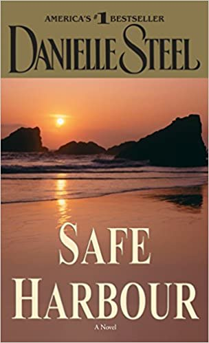 Amazon Fr Safe Harbour A Novel Danielle Steel Livres