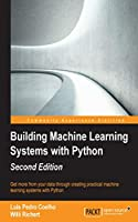 Building Machine Learning Systems with Python, 2nd Edition Front Cover
