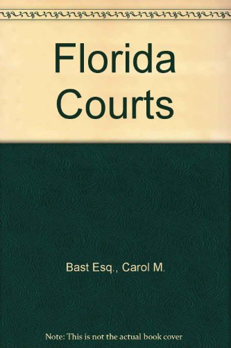 Florida Courts (4th Edition)