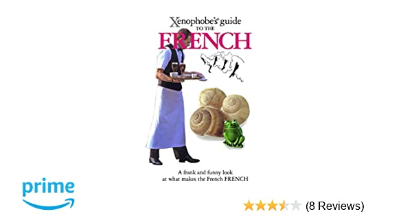 Xenophobe's Guide to the French: Nick Yapp, Michel Syrett