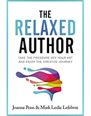 The Relaxed Author (Books For Writers Book 13)
