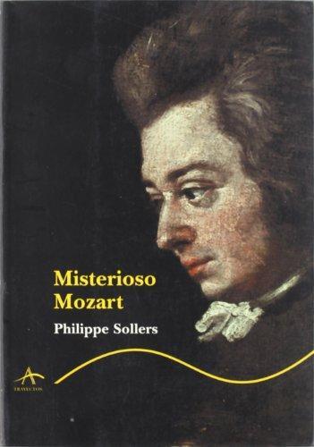 Descargar Libro Misterioso Mozart Philippe Sollers