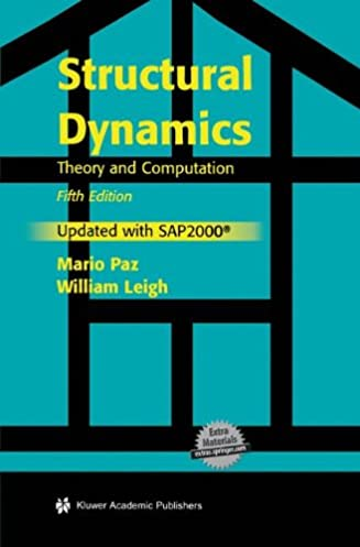 structural dynamics theory and computation mario paz william rh amazon com Dr. Mario Paz Orthodontist Fluid Flow Dynamics