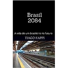 Brasil 2084: A vida de um brasileiro no futuro