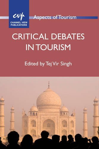 Critical Debates in Tourism (Aspects of Tourism)