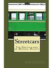 Streetcars: The Photography of Michael Malott