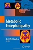 Metabolic Encephalopathy, McCandless, David W., 0387791094