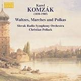 Komzak I / Komzak II: Waltzes, Marches, and Polkas, Vol. 2