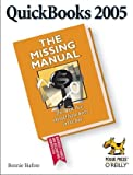 QuickBooks 2005: The Missing Manual, Bonnie Biafore, 0596009011