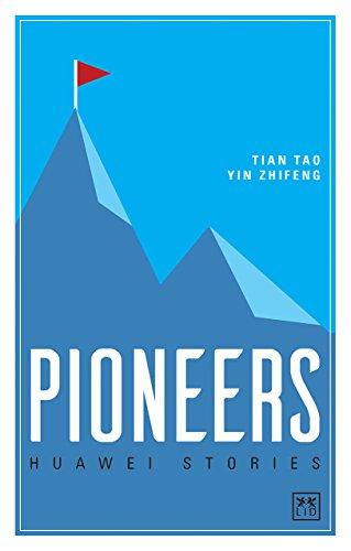 Huawei Stories: Pioneers