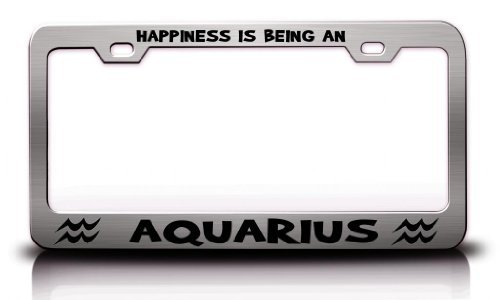 Tollyee Happiness is Being an Aquarius Horoscopes Astrological Sign Steel Metal Chrome License Plate Frame