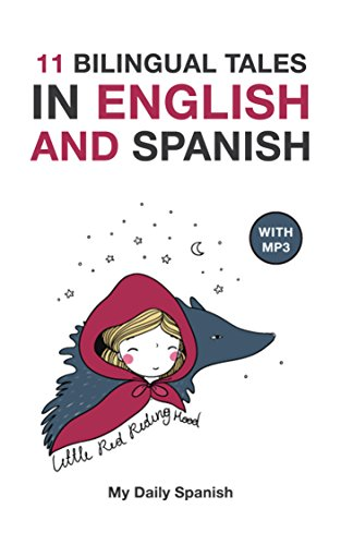 Ideas Para Halloween Infantil (11 Bilingual Fairy Tales in Spanish and English: Improve your Spanish or English reading and listening comprehension skills (Spanish - English for Kids nº 1) (Spanish)