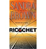 collection of 6 sandra brown books; 5 first edition books the crush; ricochet; white hot; envy; the alibi ny times bestseller 2nd edition the switch
