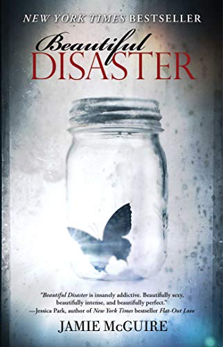 Beautiful Disaster: A Novel (Bea...