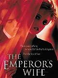 The Emperor's Wife