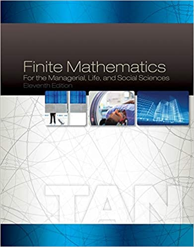 and Social Sciences Finite Mathematics for the Managerial Life