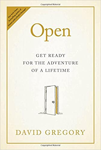 open get ready for the adventure of a lifetime david gregory