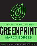 Books : The Greenprint: Plant-Based Diet, Best Body, Better World