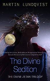 The Divine Sedition (The Divine Zetan Trilogy Book 2)
