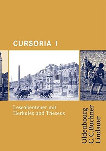 Cursoria: Band 1 - Leseabenteuer mit Herkules und Theseus: Lektüre mit Lösungen