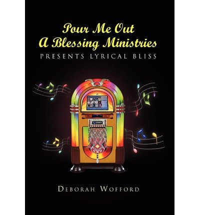 Read Online Pour Me Out a Blessing Ministries(Hardback) - 2010 Edition pdf