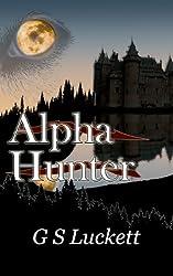 Alpha Hunter (Neurian Scriptures Book 1)