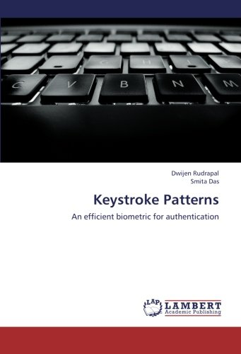 Download Keystroke Patterns: An efficient biometric for authentication PDF