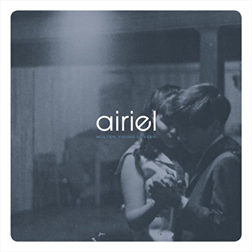 Airiel – Molten Young Lovers (2017) [FLAC]