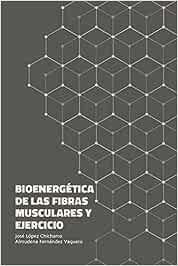 Bioenergética de las fibras musculares y ejercicio: Amazon