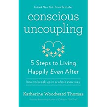 Conscious Uncoupling: 5 Steps to Living Happily Even After