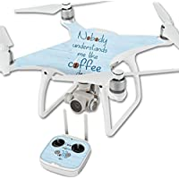 Skin For DJI Phantom 4 Quadcopter Drone – Coffee Understands Me | MightySkins Protective, Durable, and Unique Vinyl Decal wrap cover | Easy To Apply, Remove, and Change Styles | Made in the USA