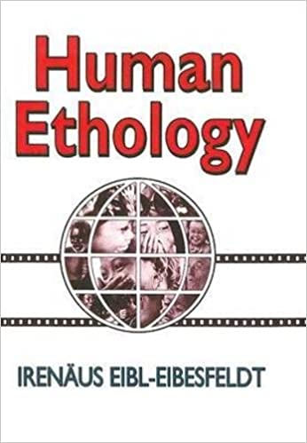 EIBL-EIBESFELDT HUMAN ETHOLOGY PDF DOWNLOAD