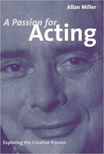Download online A PASSION FOR ACTING: Exploring the Creative Process PDF, azw (Kindle), ePub, doc, mobi
