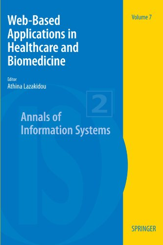 Web-Based Applications in Healthcare and Biomedicine (Annals of Information Systems)