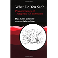 What Do You See?: Phenomenology of Therapeutic Art Expression