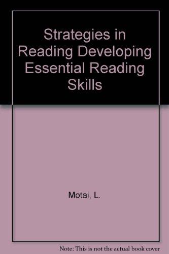 Strategies in Reading Developing Essential Reading Skills