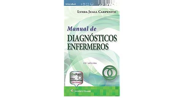 manual de diagnósticos enfermeros 15 ª ebook lynda juall carpenito
