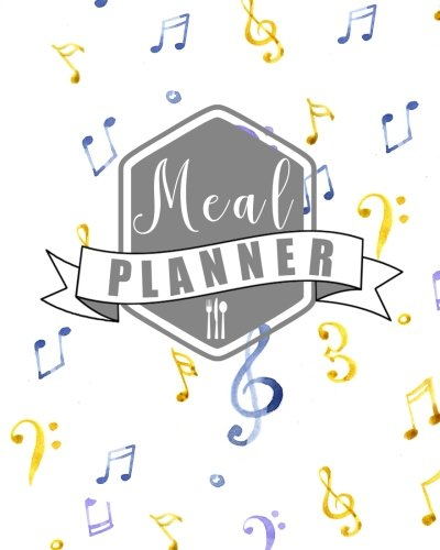 Meal Planner: Menu Planner And Shopping List to Create Your Best Meal Plan (Volume 72) PDF