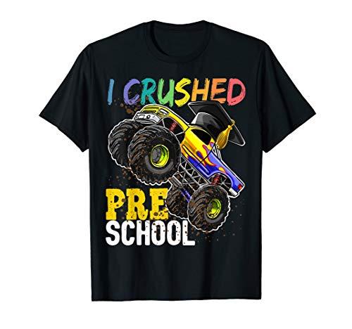I Crushed Preschool Monster Truck Graduation Shirt Gift Boys -