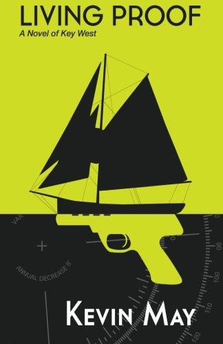 Living Proof: A Novel of Key West ebook