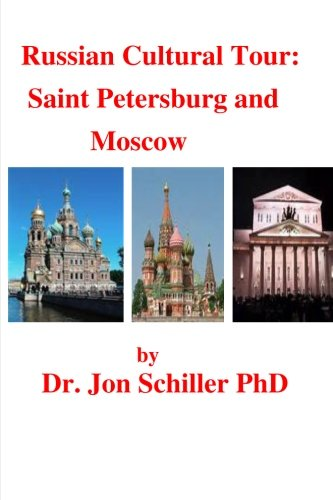 Russian Cultural Tour: Saint Petersburg and Moscow ebook